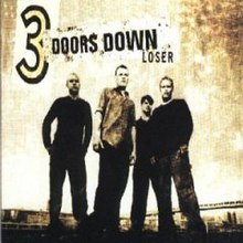 Single by 3 Doors Down  sc 1 st  Wikipedia & Loser (3 Doors Down song) - Wikipedia
