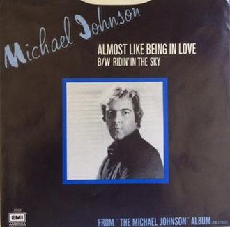 Almost Like Being in Love - Image: Almost Like Being in Love Michael Johnson