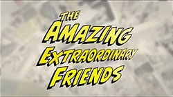 Amazing extraordinary friends title.jpg