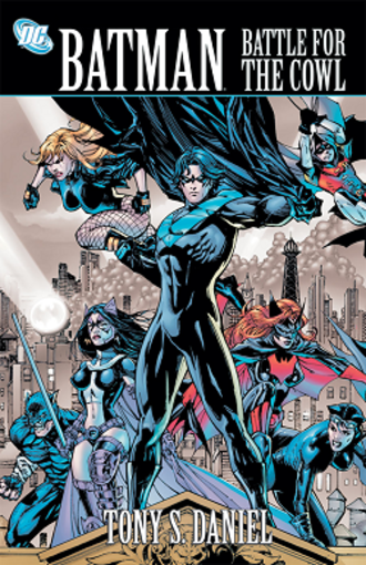 Batman: Battle for the Cowl - Cover of the trade paperback of Batman: Battle for the Cowl story arc. Art by Tony Daniel.