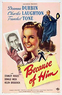 <i>Because of Him</i> 1946 film by Richard Wallace
