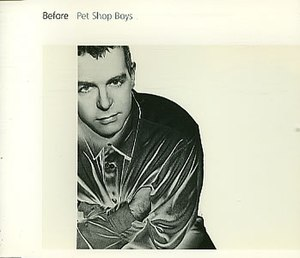 Before (song) - Image: Before Pet Shop Boys