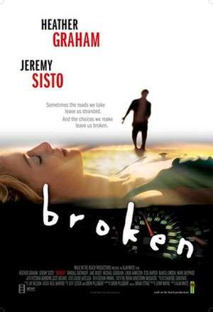 Broken (2006 film) - Official movie poster.