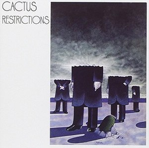 Restrictions (album) - Image: Cactus Restrictions