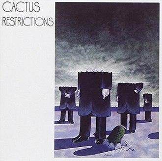 Restrictions (album) - Image: Cactus Restrictions