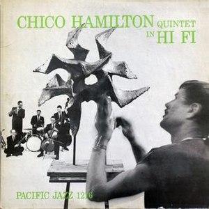 Chico Hamilton Quintet in Hi Fi - Image: Chico Hamilton Quintet in Hi Fi