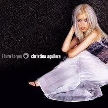Christina Aguilera - I Turn to You CD cover.jpg