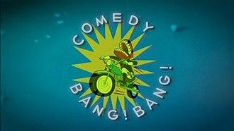 Comedy Bang! Bang! (TV series) - Image: Comedy Bang! Bang! title card (TV series)