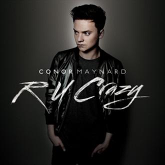 R U Crazy - Image: Conor Maynard RU Crazy