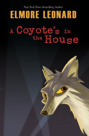 A Coyote's in the House - First edition