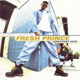 Greatest Hits (DJ Jazzy Jeff & the Fresh Prince album) - Image: DJ Jazzy Jeff & the Fresh Prince Greatest Hits