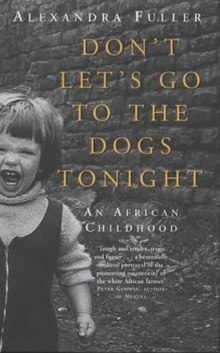Don't Let's Go to the Dogs Tonight, An African Childhood.jpeg