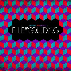 Under the Sheets - Image: Ellie Goulding Under the Sheets