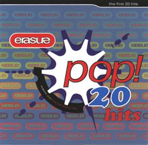 Pop! The First 20 Hits - Image: Erasurepop
