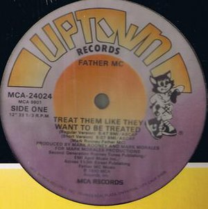 Treat Them Like They Want to Be Treated - Image: Father MC Treat Them Like They Wantto Be Treated Vinyl Single