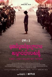 <i>First They Killed My Father</i> (film) 2017 film by Angelina Jolie