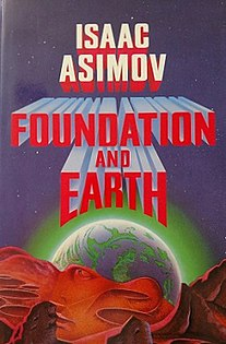<i>Foundation and Earth</i> Science fiction novel by American writer Isaac Asimov