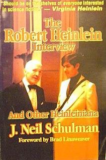 <i>The Robert Heinlein Interview and other Heinleiniana</i> book by J. Neil Schulman