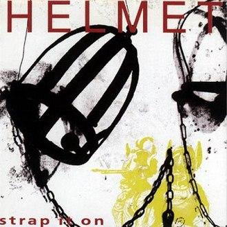 Strap It On (album) - Image: Helmet Strap It On