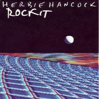 Rockit (song) - Image: Herbie Hancock Rockit
