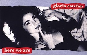 Here We Are (Gloria Estefan song) - Image: Here We Are US Cassette