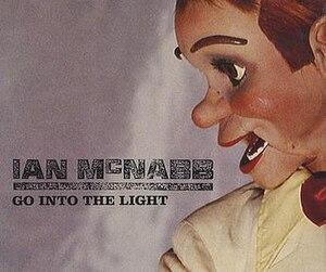 Go into the Light - Image: Ian Mc Nabb go into the light (cover)