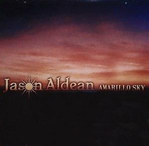 Amarillo Sky (song) - Image: Jason Aldean Amarillo Sky
