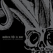 Modern Life Is War - Midnight in America.jpg
