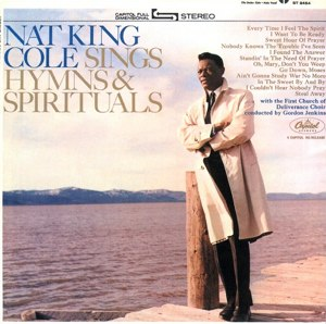 Every Time I Feel the Spirit - Image: Nat King Cole Sings Hymns And Spirituals