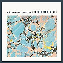 Nocturne (Wild Nothing album - cover art).jpg