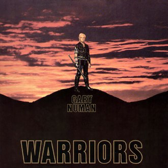 Warriors (Gary Numan album) - Image: Numanwarriorsorigina l