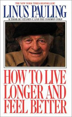 Linus Pauling's popular and influential book How to Live Longer and Feel Better, first published in 1986, advocated very high doses of Vitamin C.