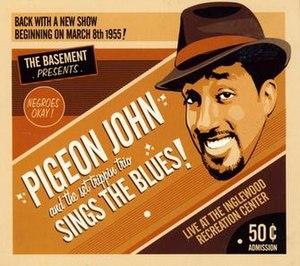 Sings the Blues - Image: Pigeon John Sings The Blues