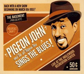 Sings the Blues - Image: Pigeon John Sings The Blues