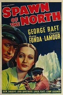 <i>Spawn of the North</i> 1938 film by Henry Hathaway