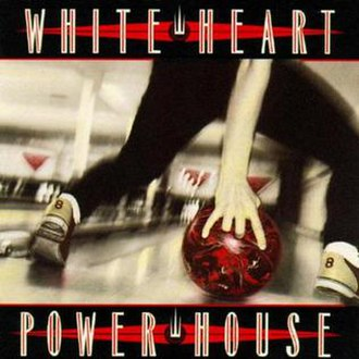 Powerhouse (White Heart album) - Image: Powerhouse album cover by White Heart