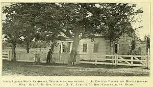 Selden, New York - The Selden home of Daniel Roe, From The Diary of Captain Daniel Roe, 1806–08 (1904)