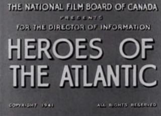 <i>Heroes of the Atlantic</i> 1941 film