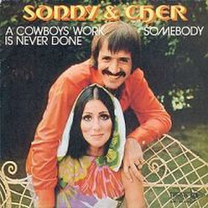 A Cowboy's Work Is Never Done - Image: Sonny and Cher A Cowboy's Work Is Never Done