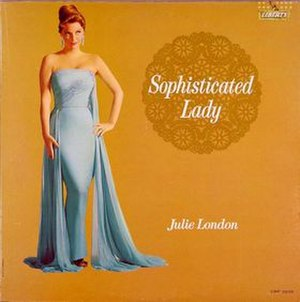 Sophisticated Lady (Julie London album) - Image: Sophisticated Lady (Julie London album) cover
