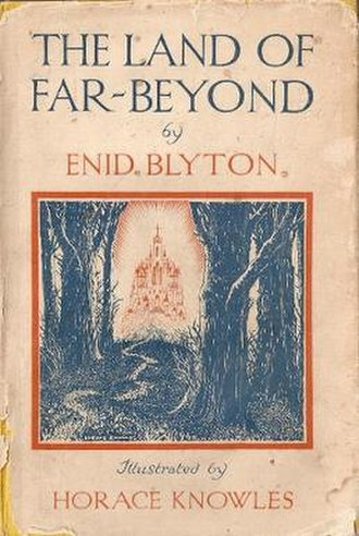 The Land of Far-Beyond - First edition (publ. Methuen)