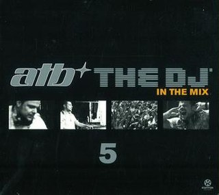 <i>The DJ 5 in the Mix</i> 2010 compilation album by ATB