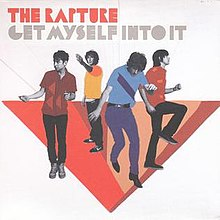 The Rapture - Get Myself Into It cover art.jpg