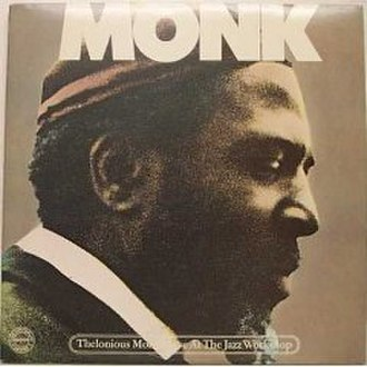 Live at the Jazz Workshop - Image: Thelonious monk live at the jazz workshop original cover