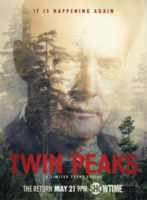 Twin Peaks (2017 TV series) - Poster featuring Kyle MacLachlan as Dale Cooper.