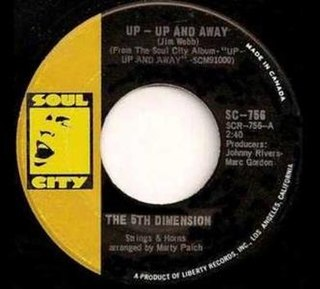 Up, Up and Away (song) 1967 single by Fifth Dimension