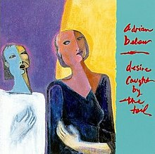 Adrian Belew - Desire Caught by the Tail.jpg