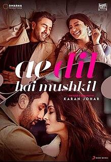 <i>Ae Dil Hai Mushkil</i> 2016 Hindi film directed by Karan Johar