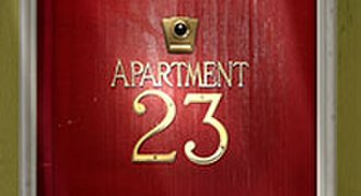 Don't Trust the B---- in Apartment 23 - The show's former title card, when it was titled Apartment 23