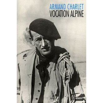 Armand Charlet - Charlet on the cover of Vocation Alpine